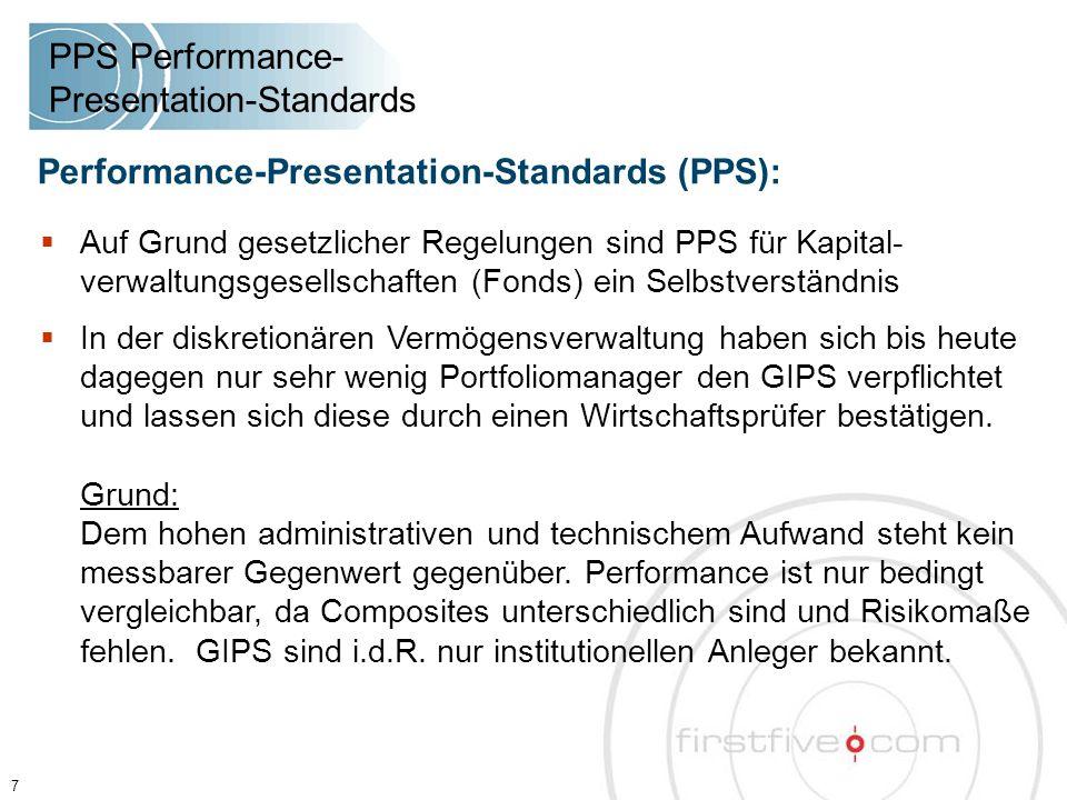  Auf Grund gesetzlicher Regelungen sind PPS für Kapital- verwaltungsgesellschaften (Fonds) ein Selbstverständnis  In der diskretionären Vermögensver