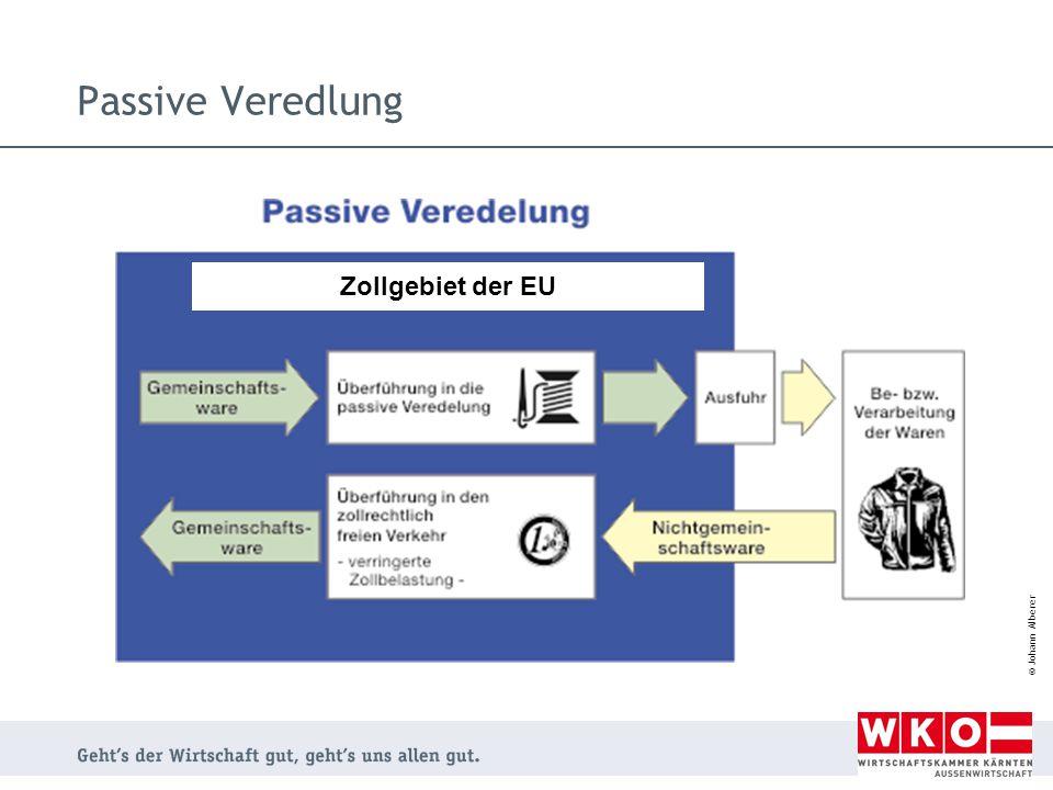 © Johann Alberer Passive Veredlung Zollgebiet der EU