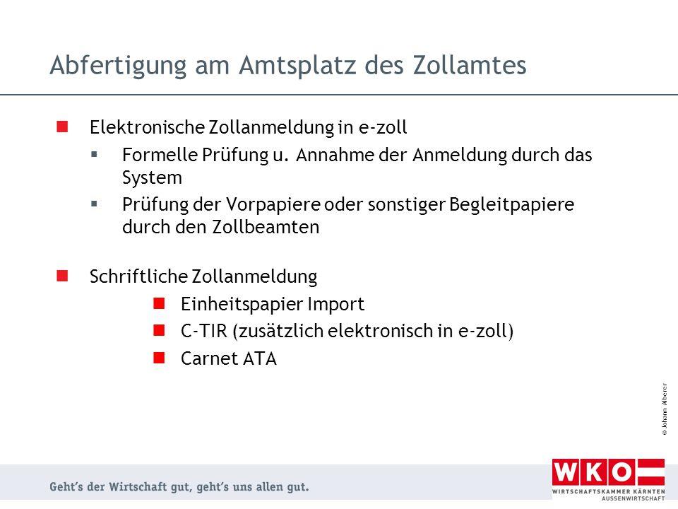 © Johann Alberer Elektronische Zollanmeldung in e-zoll  Formelle Prüfung u. Annahme der Anmeldung durch das System  Prüfung der Vorpapiere oder sons