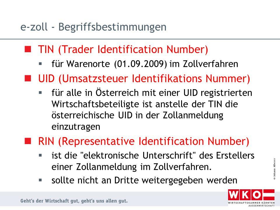 © Johann Alberer e-zoll - Begriffsbestimmungen TIN (Trader Identification Number)  für Warenorte (01.09.2009) im Zollverfahren UID (Umsatzsteuer Iden
