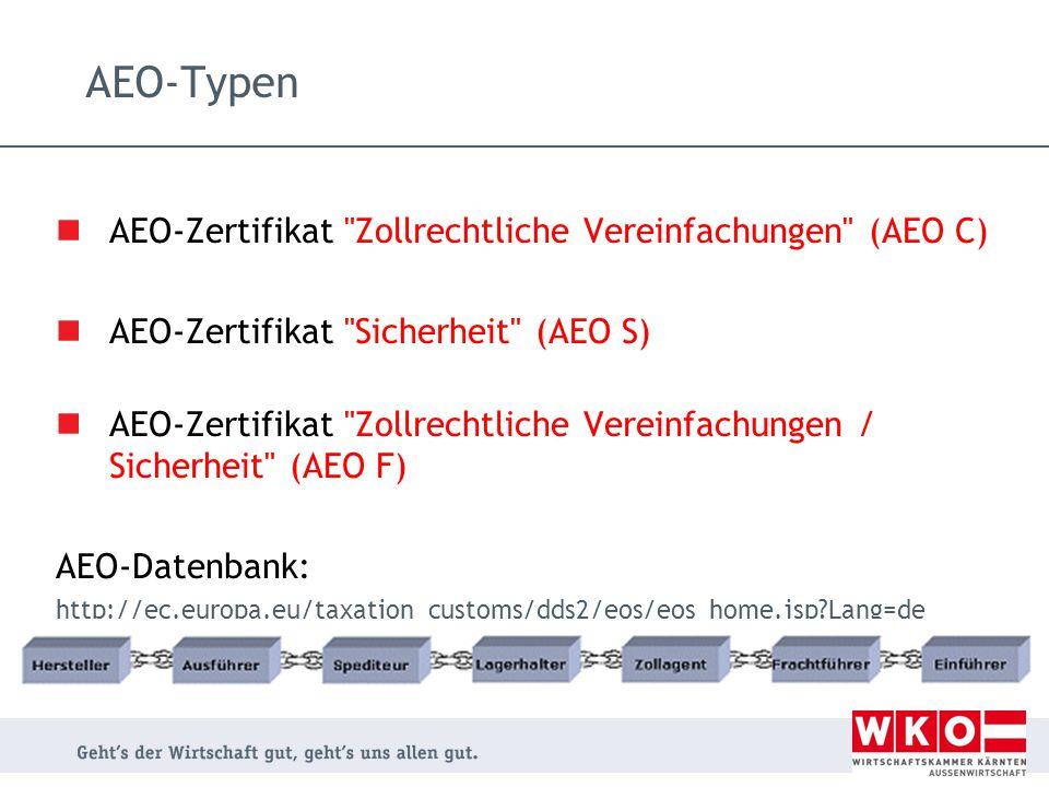 AEO-Typen AEO-Zertifikat