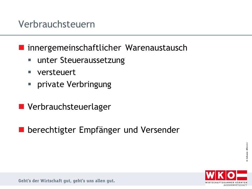 © Johann Alberer Verbrauchsteuern innergemeinschaftlicher Warenaustausch  unter Steueraussetzung  versteuert  private Verbringung Verbrauchsteuerla