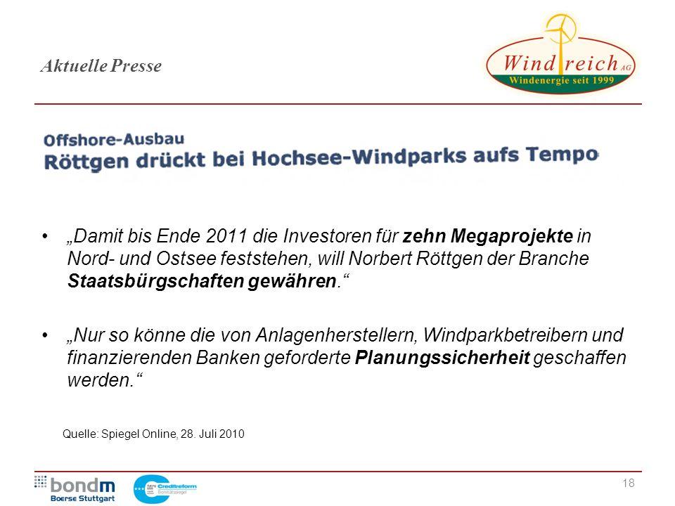 """18 Aktuelle Presse """"Damit bis Ende 2011 die Investoren für zehn Megaprojekte in Nord- und Ostsee feststehen, will Norbert Röttgen der Branche Staatsbü"""