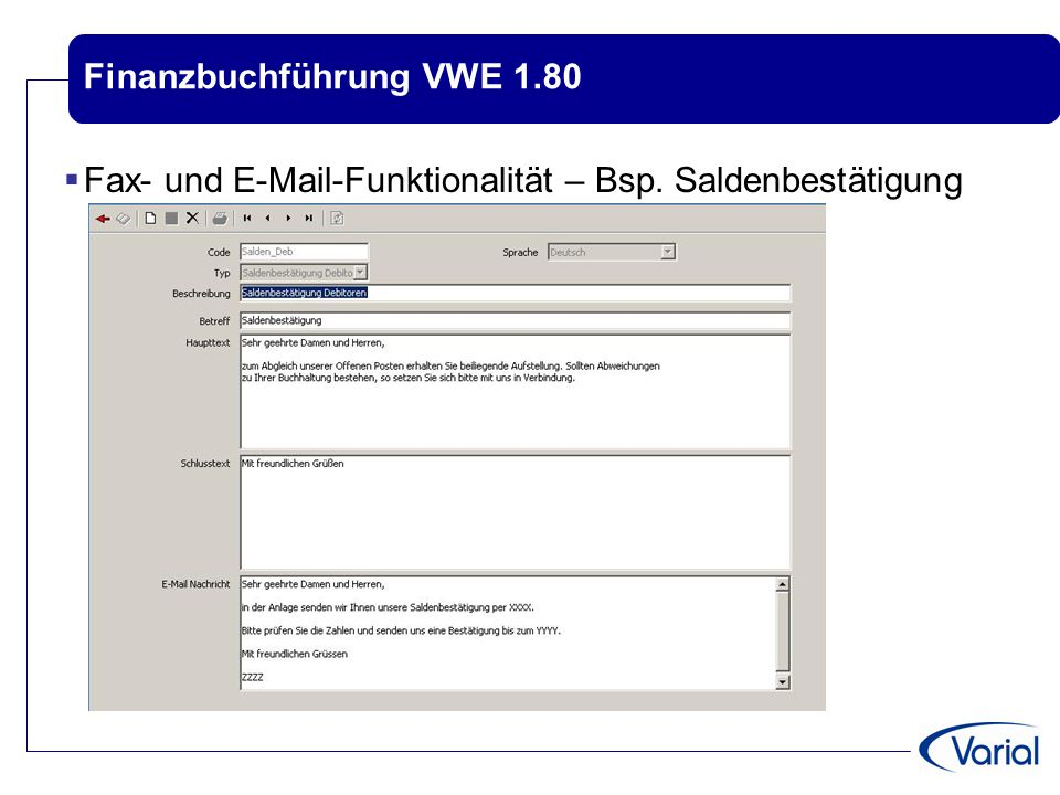 Finanzbuchführung VWE 1.80  Fax- und E-Mail-Funktionalität – Bsp. Saldenbestätigung