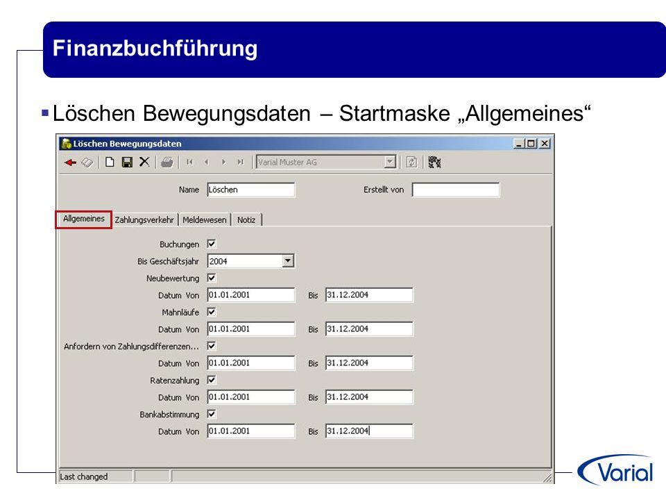 """Finanzbuchführung  Löschen Bewegungsdaten – Startmaske """"Allgemeines"""""""