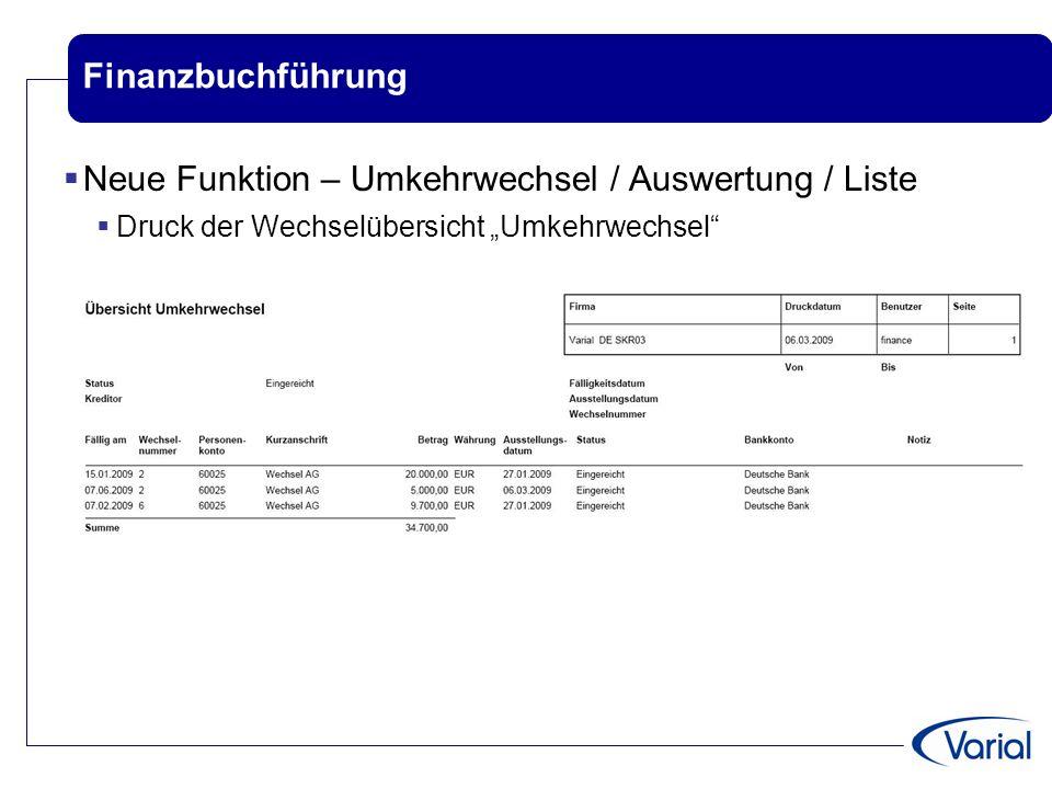 """Finanzbuchführung  Neue Funktion – Umkehrwechsel / Auswertung / Liste  Druck der Wechselübersicht """"Umkehrwechsel"""""""