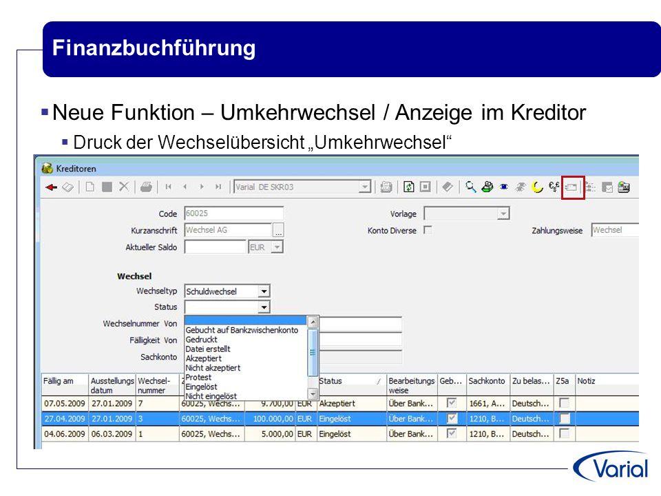 """Finanzbuchführung  Neue Funktion – Umkehrwechsel / Anzeige im Kreditor  Druck der Wechselübersicht """"Umkehrwechsel"""""""