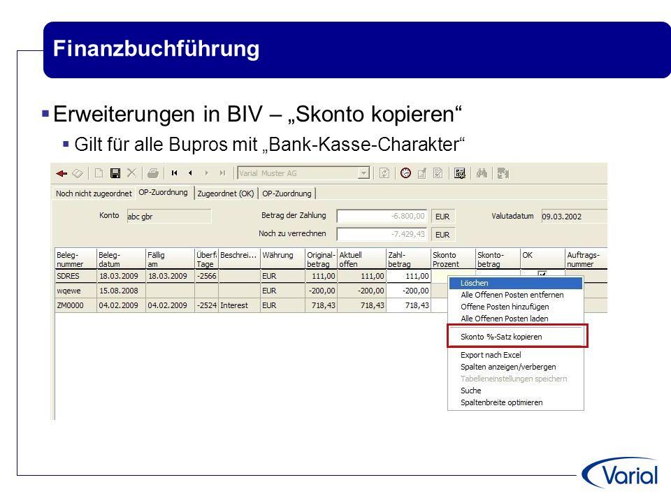 """Finanzbuchführung  Erweiterungen in BIV – """"Skonto kopieren""""  Gilt für alle Bupros mit """"Bank-Kasse-Charakter"""""""