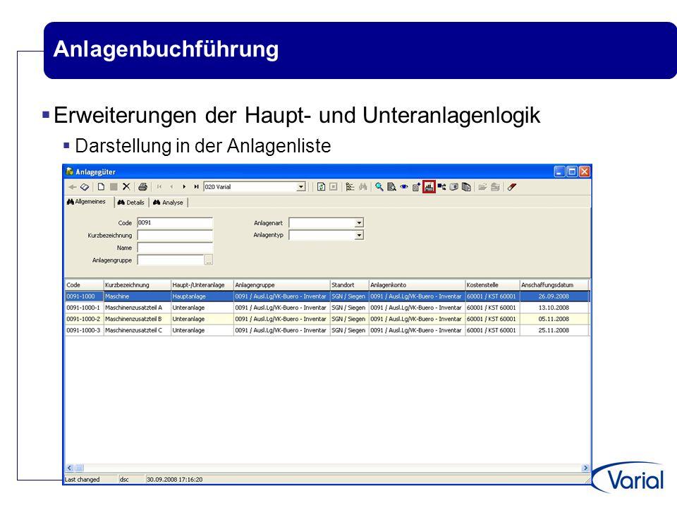 Anlagenbuchführung  Erweiterungen der Haupt- und Unteranlagenlogik  Darstellung in der Anlagenliste
