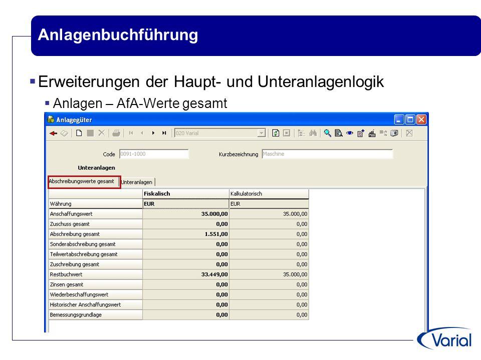 Anlagenbuchführung  Erweiterungen der Haupt- und Unteranlagenlogik  Anlagen – AfA-Werte gesamt