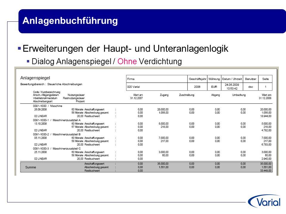 Anlagenbuchführung  Erweiterungen der Haupt- und Unteranlagenlogik  Dialog Anlagenspiegel / Ohne Verdichtung