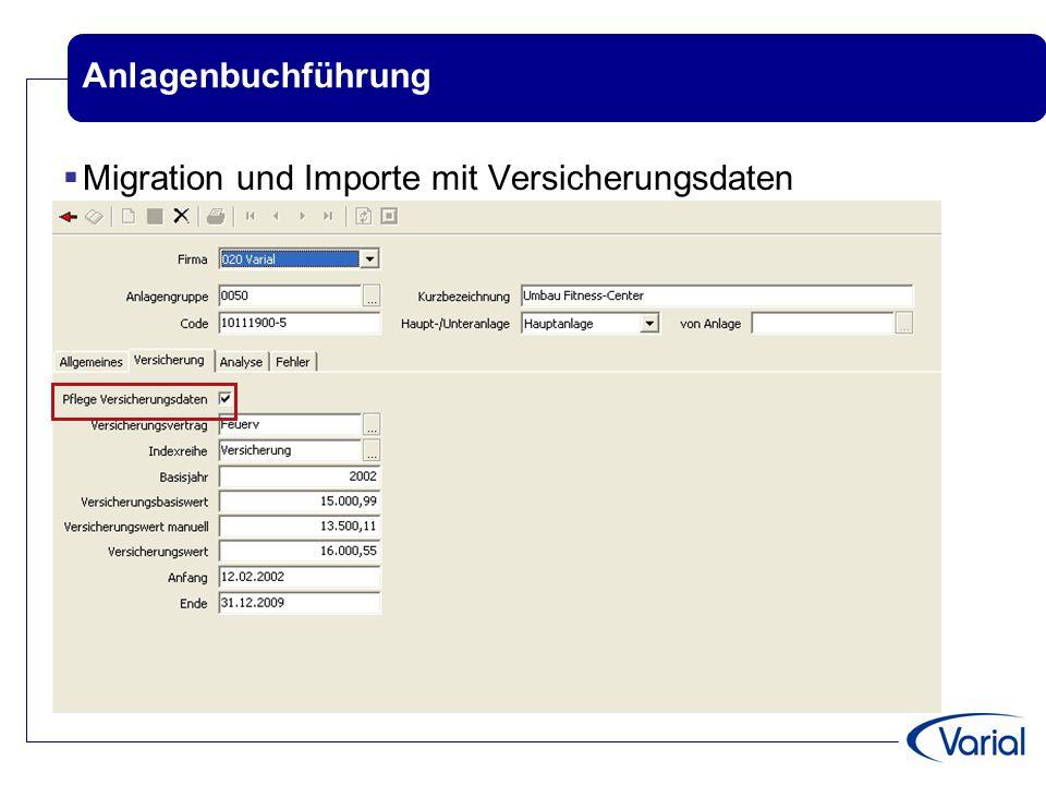 Anlagenbuchführung  Migration und Importe mit Versicherungsdaten