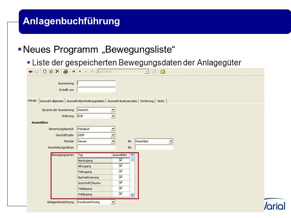 """Anlagenbuchführung  Neues Programm """"Bewegungsliste""""  Liste der gespeicherten Bewegungsdaten der Anlagegüter"""