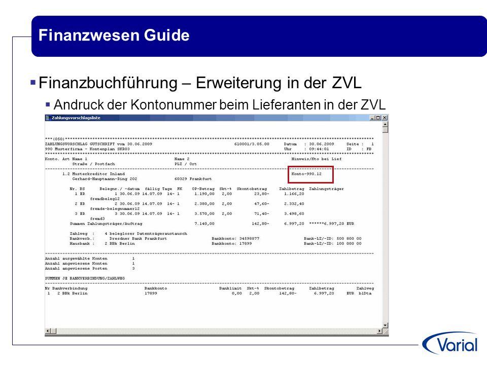 Finanzwesen Guide  Finanzbuchführung – Erweiterung in der ZVL  Andruck der Kontonummer beim Lieferanten in der ZVL