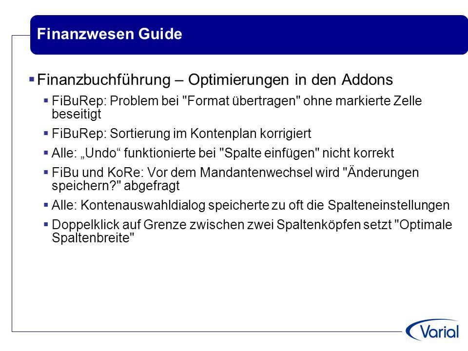 Finanzwesen Guide  Finanzbuchführung – Optimierungen in den Addons  FiBuRep: Problem bei