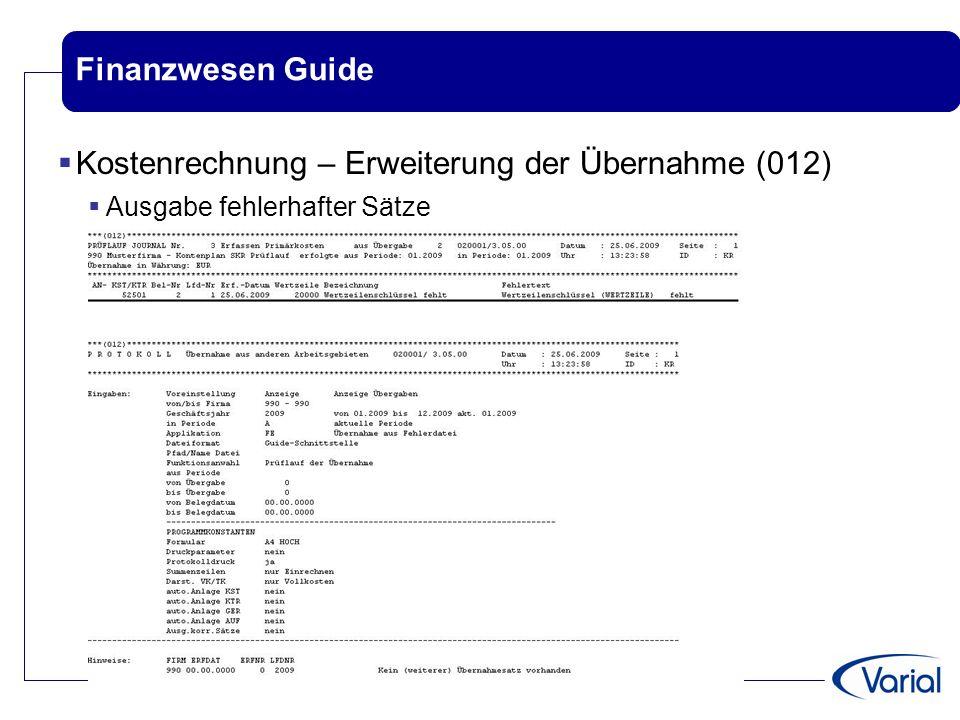 Finanzwesen Guide  Kostenrechnung – Erweiterung der Übernahme (012)  Ausgabe fehlerhafter Sätze