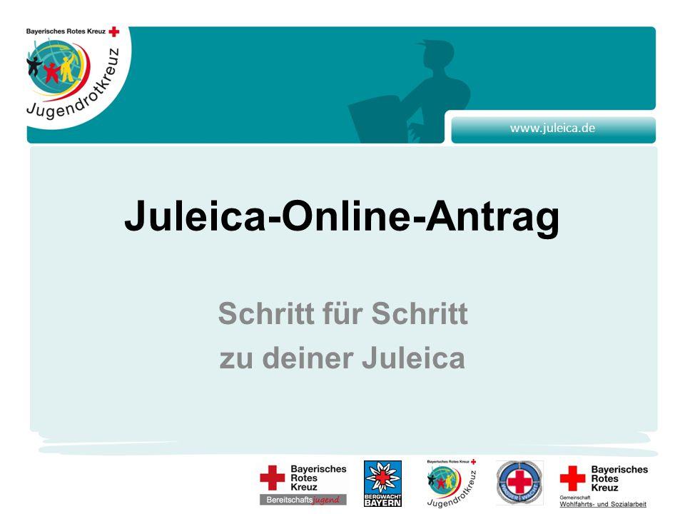 www.juleica.de Juleica-Online-Antrag Schritt für Schritt zu deiner Juleica