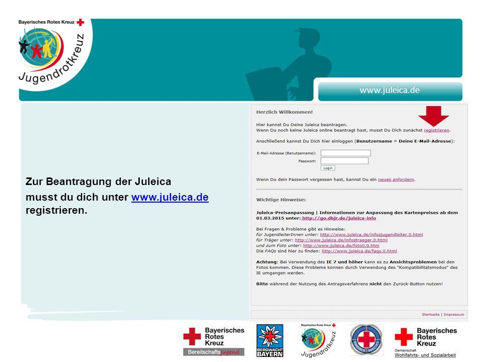 www.juleica.de Zur Beantragung der Juleica musst du dich unter www.juleica.de registrieren.www.juleica.de