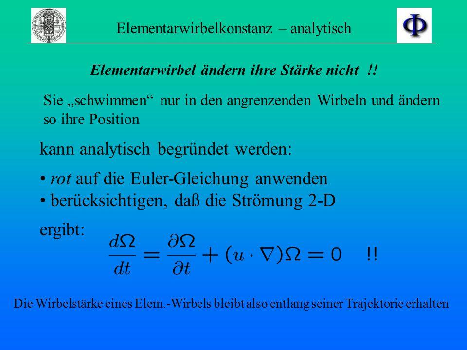 Modelle: Stromlinien Elementarwirbel 1.Euler (Betrachter-System) Stromlinien 2.Lagrange (mitbewegtes Bezugssystem) Strömung aus kleinen Wirbeln aufgeb