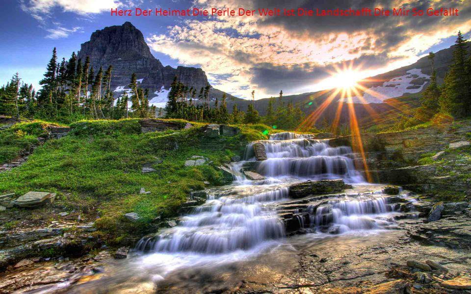 Als Der Herrgott Die Berge Gemacht Hat Er Wahre Wunder Vollbracht