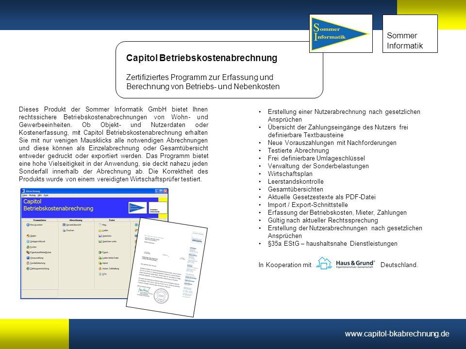 xx Sommer Informatik Capitol Betriebskostenabrechnung Zertifiziertes Programm zur Erfassung und Berechnung von Betriebs- und Nebenkosten Dieses Produk