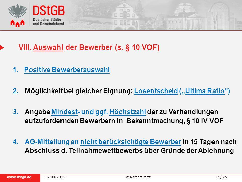 14 / 25www.dstgb.de © Norbert Portz16.Juli 2015 VIII.Auswahl der Bewerber (s.