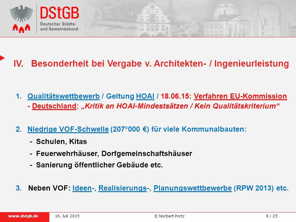 8 / 25www.dstgb.de © Norbert Portz16.Juli 2015 IV.Besonderheit bei Vergabe v.