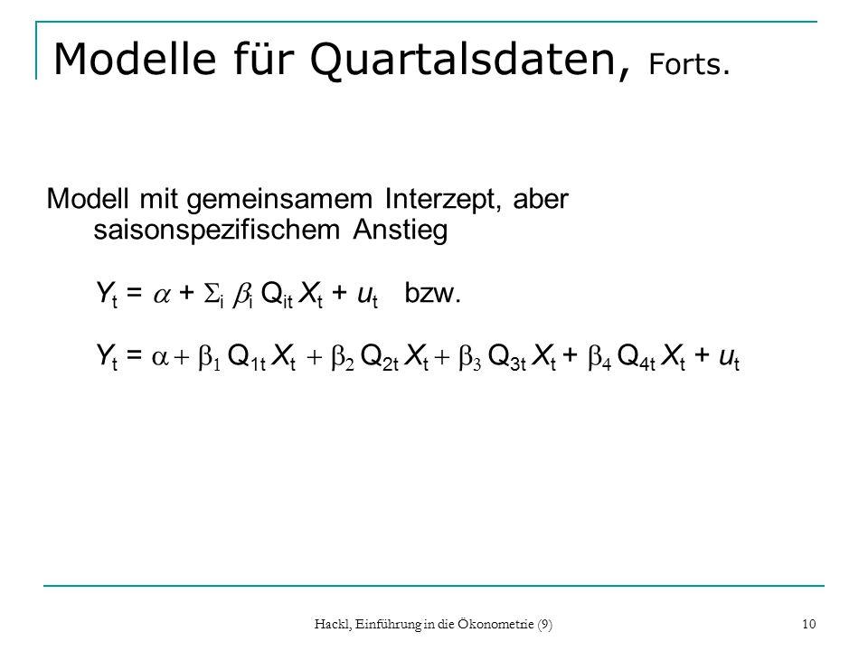 Hackl, Einführung in die Ökonometrie (9) 10 Modelle für Quartalsdaten, Forts.