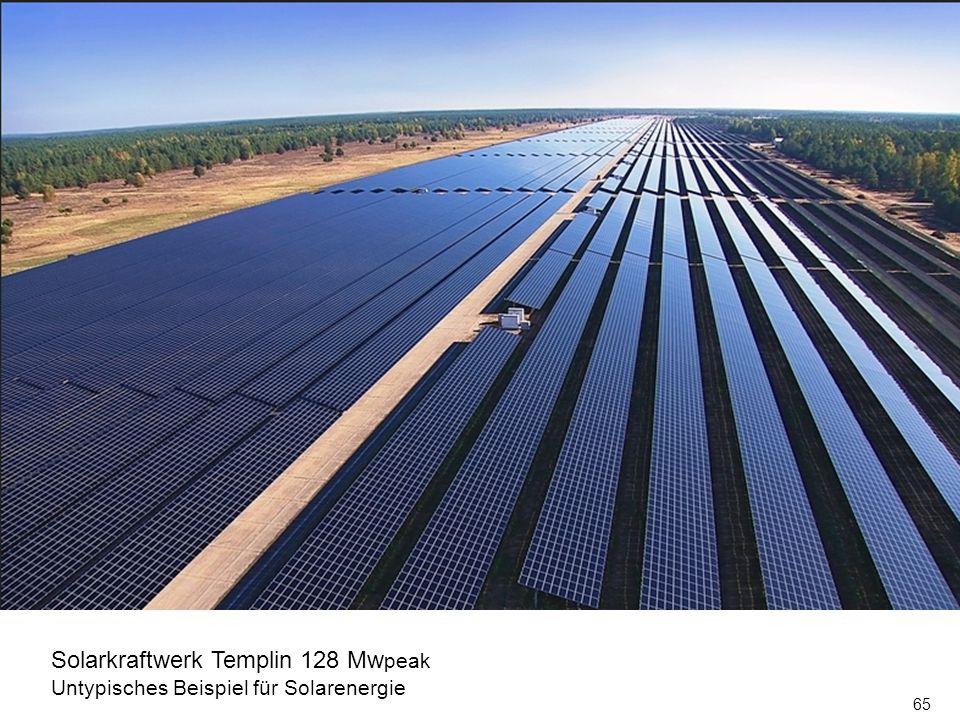 65 Solarkraftwerk Templin 128 Mw peak Untypisches Beispiel für Solarenergie