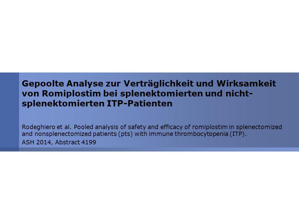 Gepoolte Analyse zur Verträglichkeit und Wirksamkeit von Romiplostim bei splenektomierten und nicht- splenektomierten ITP-Patienten Rodeghiero et al.