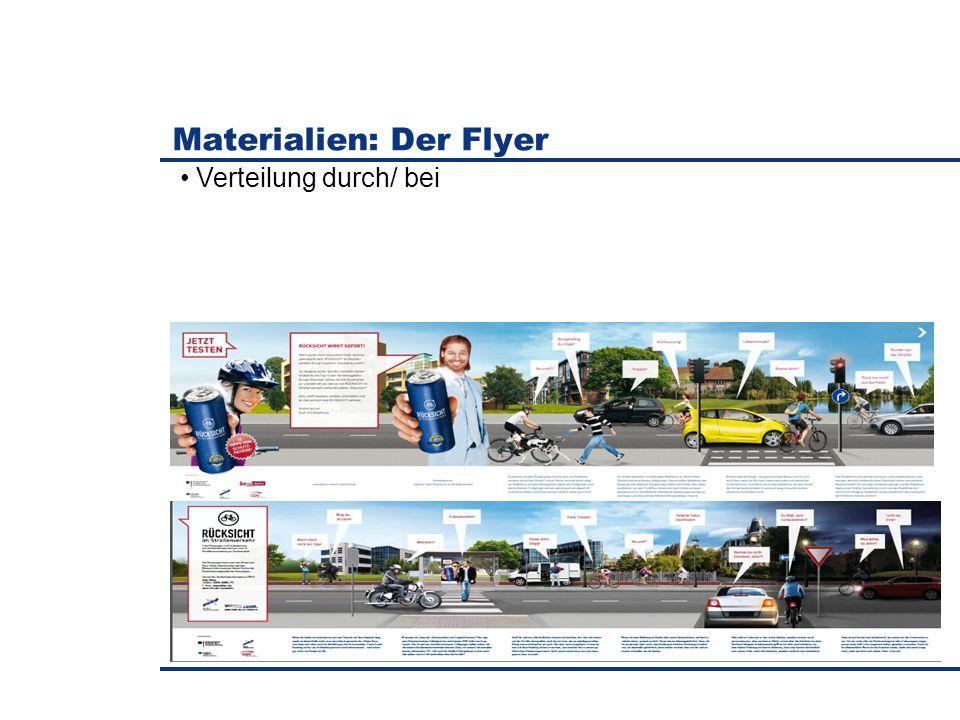 Materialien: Der Flyer Verteilung durch/ bei