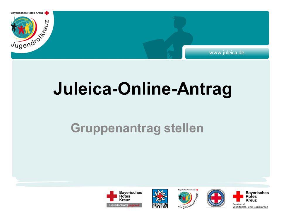 www.juleica.de Juleica-Online-Antrag Gruppenantrag stellen