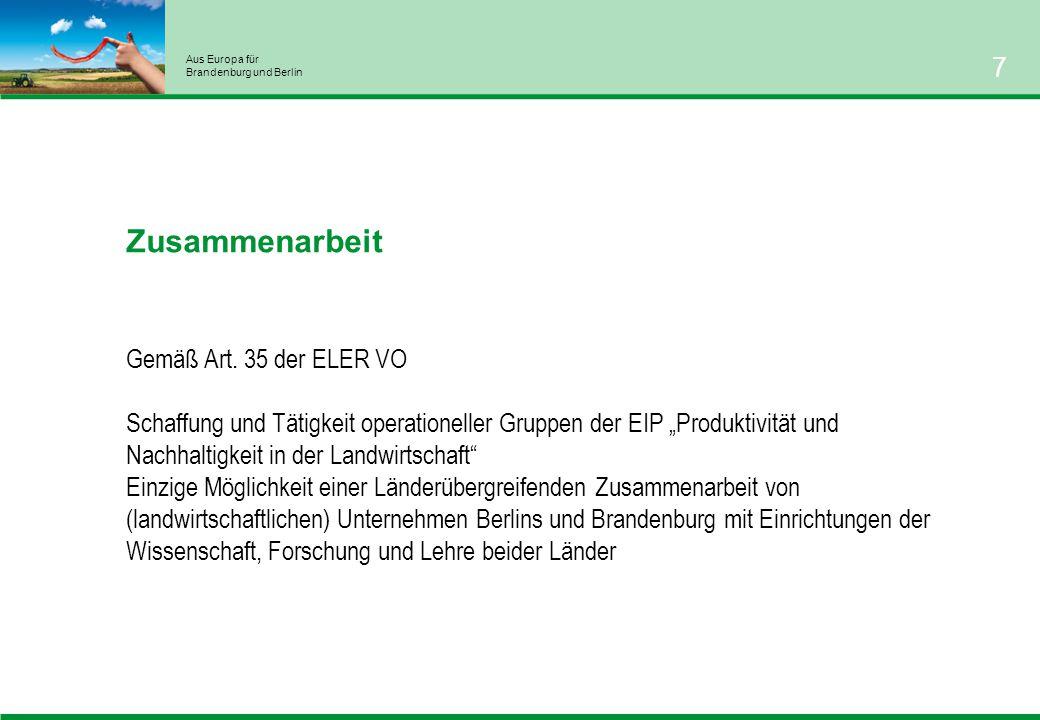 Aus Europa für Brandenburg und Berlin 7 Zusammenarbeit Gemäß Art.