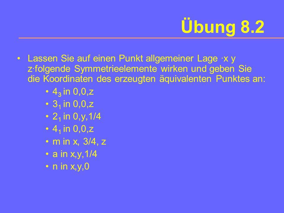 Veranschaulichen Sie graphisch die Wirkung der 5 verschiedenen sechszähligen Schraubenachsen! Warum gibt es keine einzähligen Schraubenachsen ? Übung