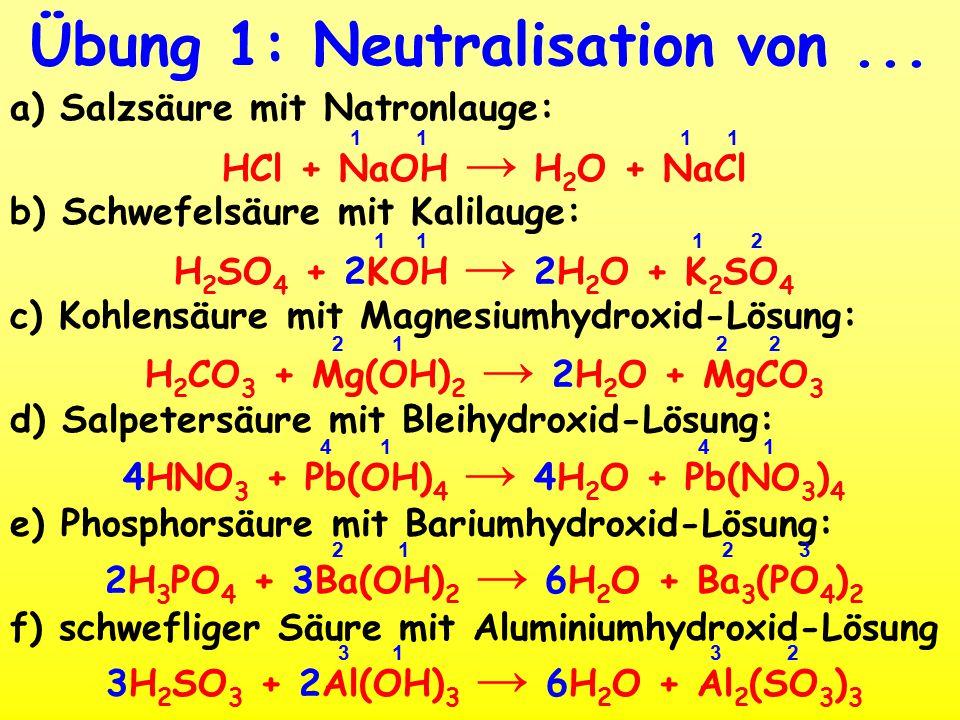 Übung 1: Neutralisation von...