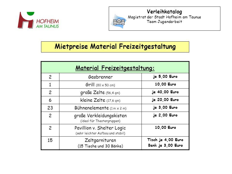 Material Freizeitgestaltung: 2Gasbrenner je 5,00 Euro 1Grill (80 x 50 cm) 10,00 Euro 2große Zelte (56,4 qm) je 40,00 Euro 6kleine Zelte (17,6 qm) je 20,00 Euro 23Bühnenelemente (1 m x 2 m) je 3,00 Euro 2große Verkleidungskisten (ideal für Theatergruppen) je 2,00 Euro 2Pavillion v.