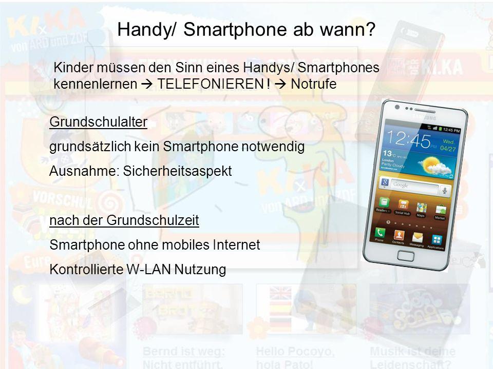 Handy/ Smartphone ab wann.