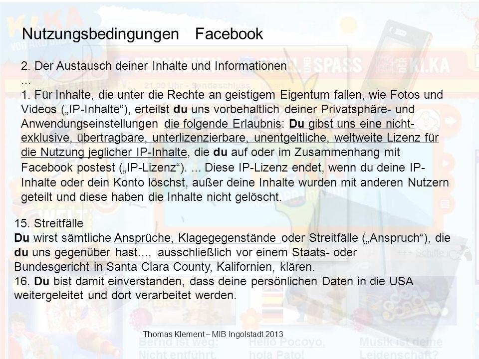 Thomas Klement – MIB Ingolstadt 2013 2.Der Austausch deiner Inhalte und Informationen...