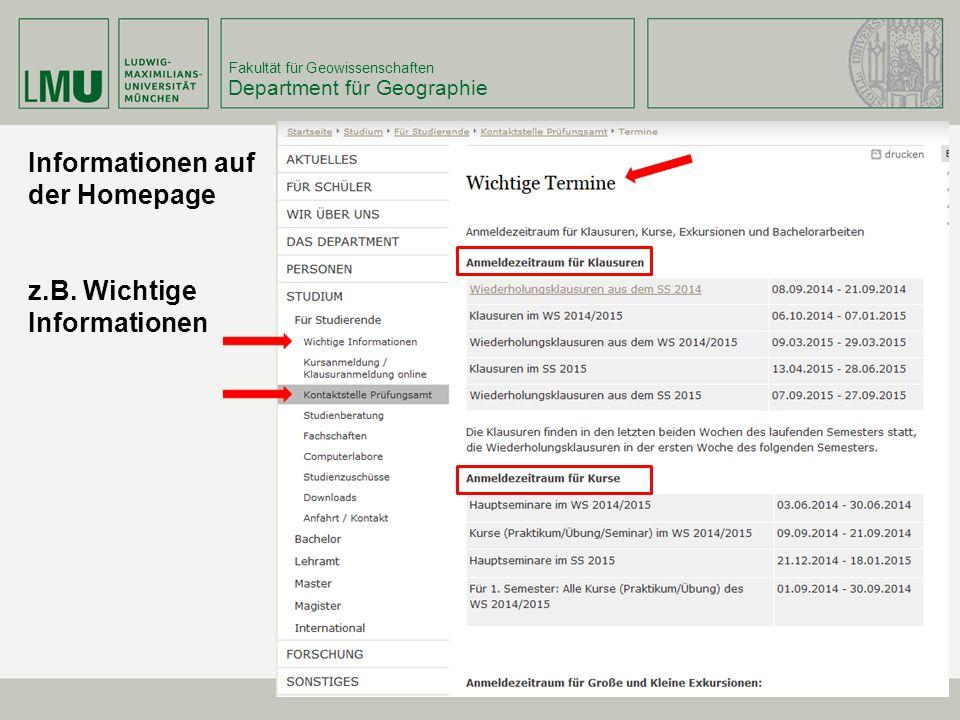 Fakultät für Geowissenschaften Department für Geographie Informationen auf der Homepage z.B. Wichtige Informationen