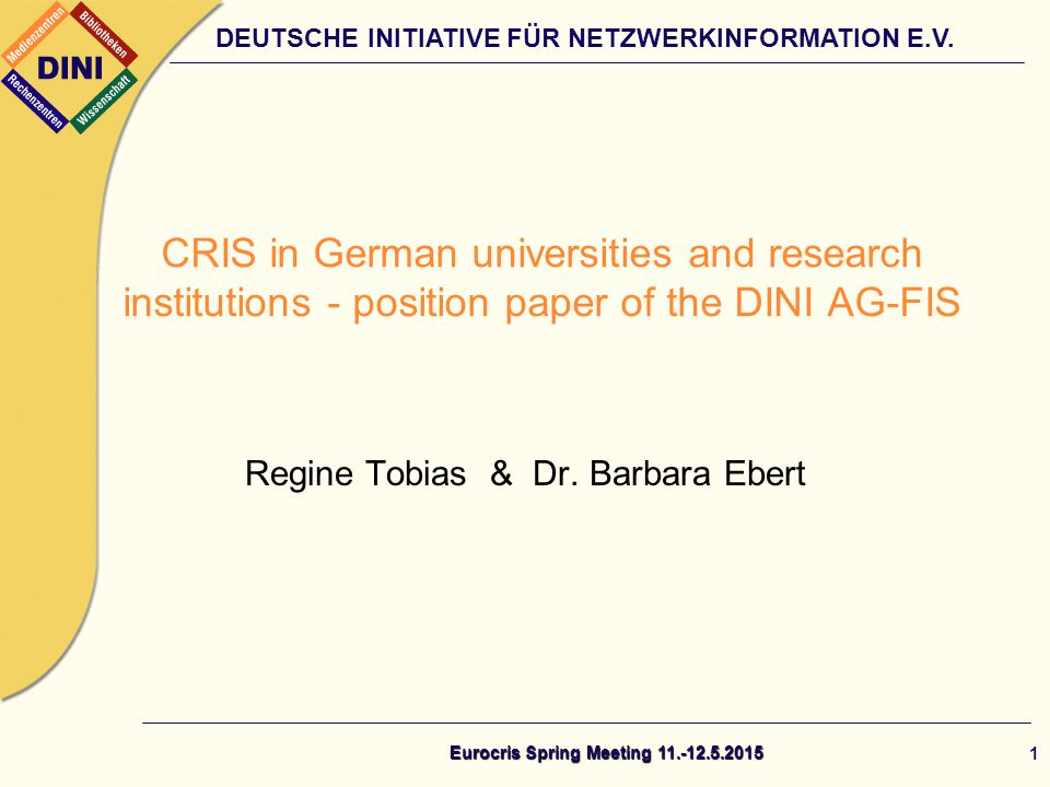 DEUTSCHE INITIATIVE FÜR NETZWERKINFORMATION E.V. Regine Tobias & Dr.