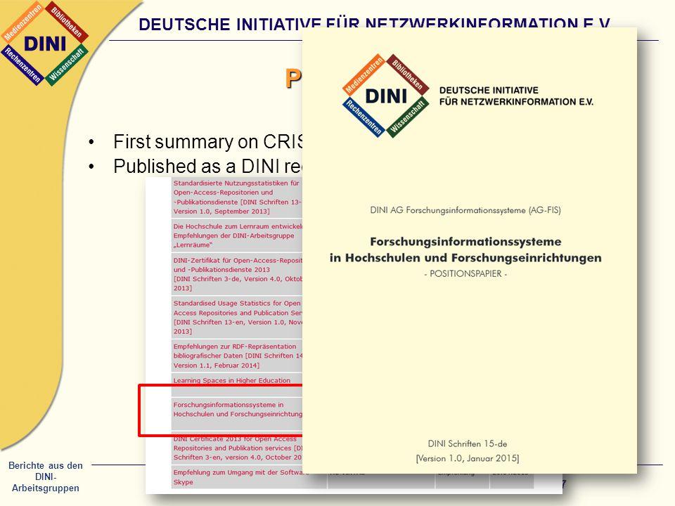 Berichte aus den DINI- Arbeitsgruppen DEUTSCHE INITIATIVE FÜR NETZWERKINFORMATION E.V.