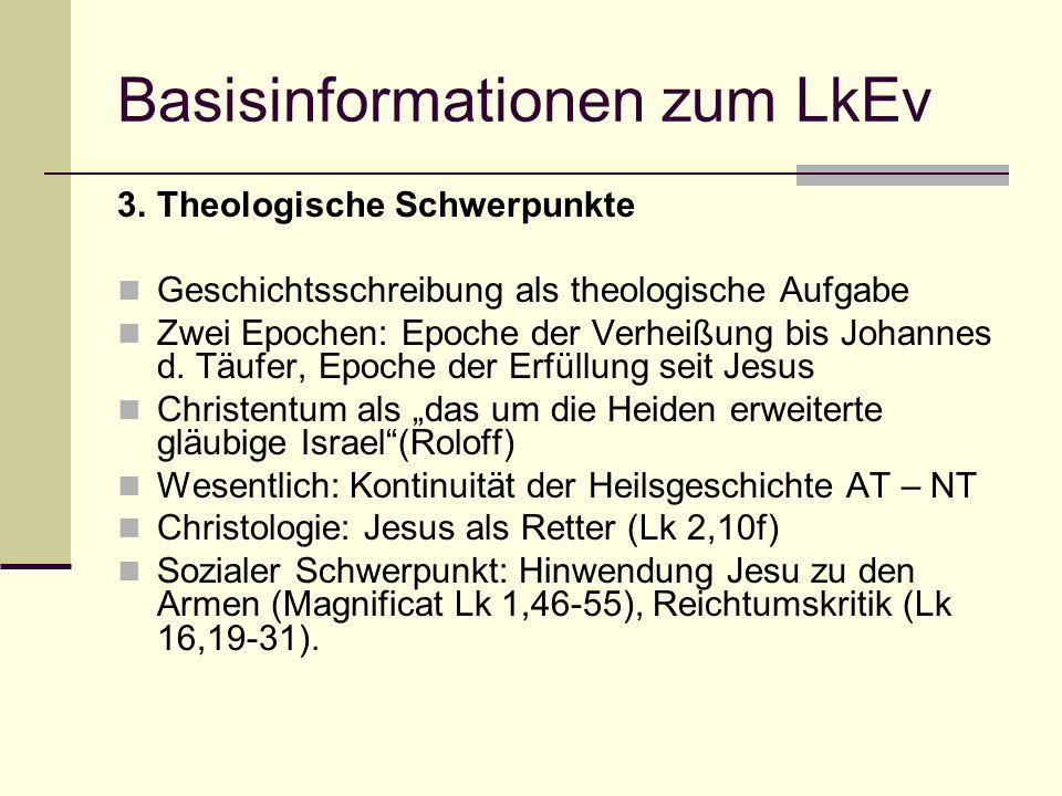 Basisinformationen zum LkEv 3.Theologische Schwerpunkte Geschichtsschreibung als theologische Aufgabe Zwei Epochen: Epoche der Verheißung bis Johannes