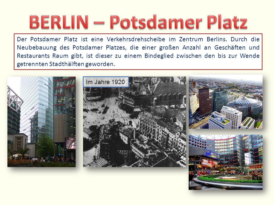 Der Potsdamer Platz ist eine Verkehrsdrehscheibe im Zentrum Berlins. Durch die Neubebauung des Potsdamer Platzes, die einer großen Anzahl an Geschäfte