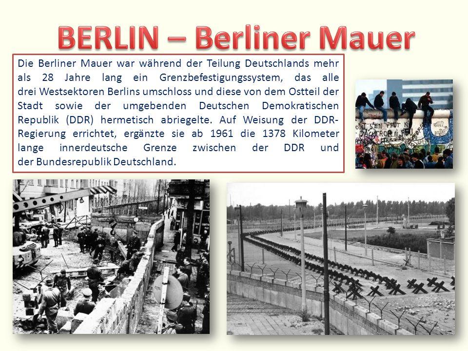 Die Berliner Mauer war während der Teilung Deutschlands mehr als 28 Jahre lang ein Grenzbefestigungssystem, das alle drei Westsektoren Berlins umschlo