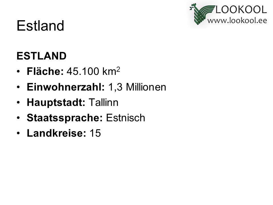 ESTLAND Fläche: 45.100 km 2 Einwohnerzahl: 1,3 Millionen Hauptstadt: Tallinn Staatssprache: Estnisch Landkreise: 15