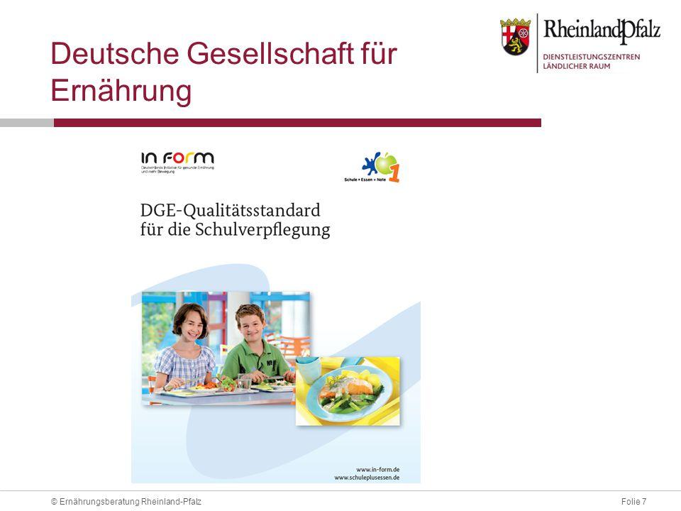 Folie 8© Ernährungsberatung Rheinland-Pfalz Qualitätsstandard - Chance Qualitätsprofil für Schulen/Schulträger Leitbild z.B.