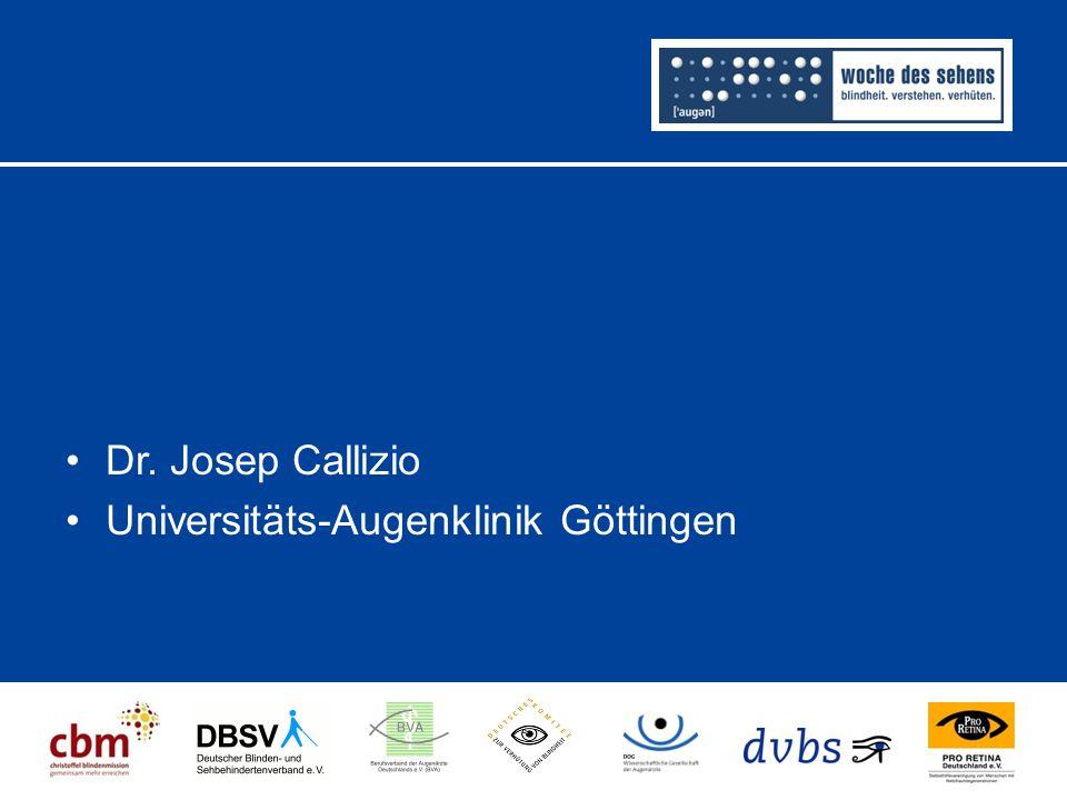 Dr. Josep Callizio Universitäts-Augenklinik Göttingen