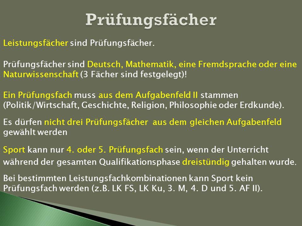 Prüfungsfächer Prüfungsfächer sind Deutsch, Mathematik, eine Fremdsprache oder eine Naturwissenschaft (3 Fächer sind festgelegt)! Ein Prüfungsfach mus