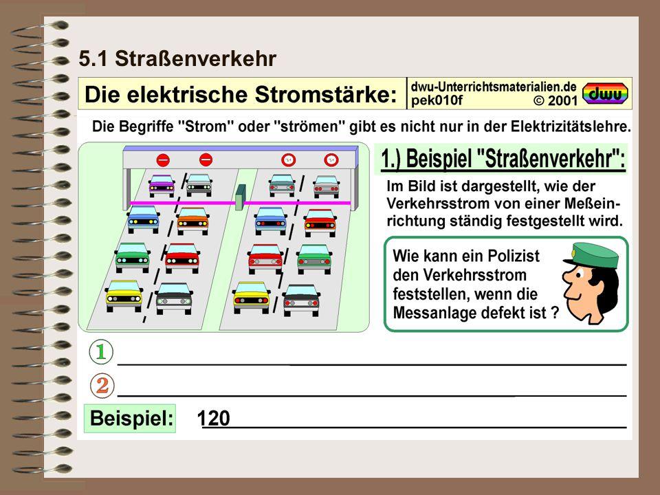 5.3 Das Messen der elektrischen Stromstärke Schaltskizze:   Stromquelle Serienschaltung
