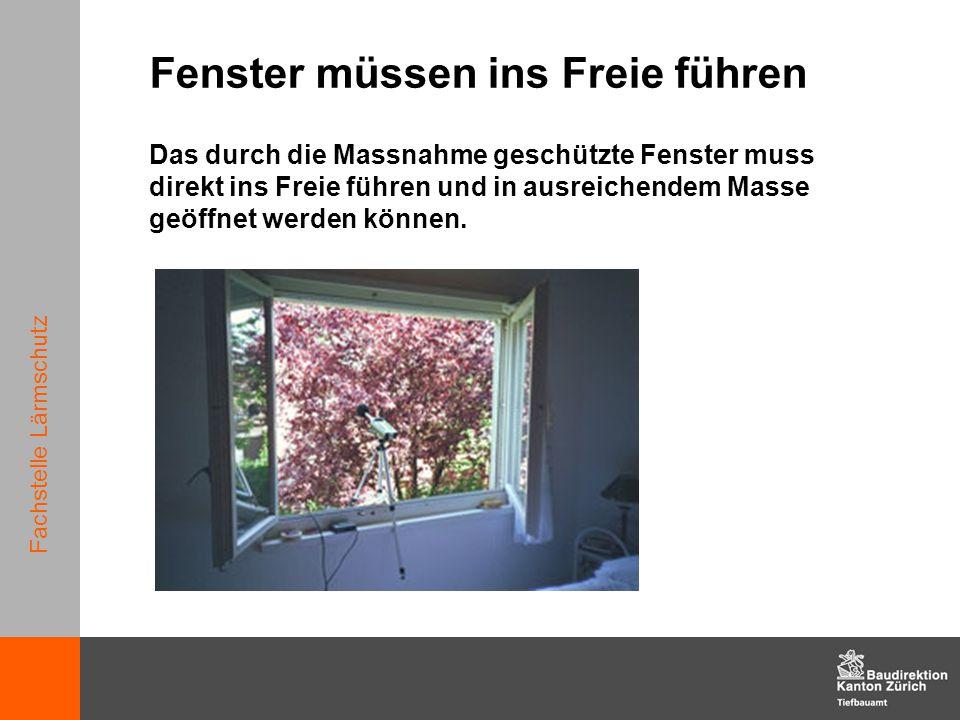 Fachstelle Lärmschutz Fenster müssen ins Freie führen Das durch die Massnahme geschützte Fenster muss direkt ins Freie führen und in ausreichendem Mas